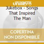 JUKEBOX - SONGS THAT INSPIRED THE MAN     cd musicale di Joe Strummer