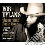 THEME TIME RADIO HOUR cd musicale di Bob Dylan