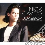 Nick Cave - Jukebox - Songs That Inspired The Man cd musicale di Nick Cave