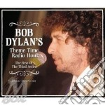 THEME TIME RADIO HOUR VOL.3               cd musicale di Bob Dylan