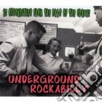 Underground Rockabilly - 25 Obscurities From The Days Of The Crazy cd musicale di Rockabil Underground