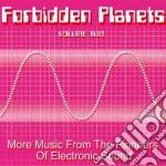 Forbidden planets vol.2 cd musicale di Artisti Vari