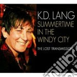 Summertime in the windy city cd musicale di Lang K.d.