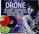 The roots of drone cd musicale di Artisti Vari