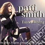 Patti Smith - Easter Rising cd musicale di Patty Smith