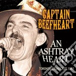 An ashtray heart cd musicale di Beefheart Captain