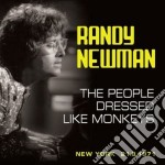 The people dressed like monkeys cd musicale di Randy Newman