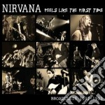 Feels like the first time cd musicale di Nirvana