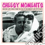 Obscure love songs from the era cd musicale di Moments Cheesy