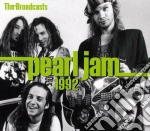 The broadcasts 1992 cd musicale di Pearl Jam