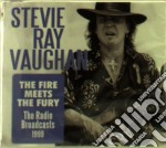 The fire meets the fury cd musicale di Stevie ray Vaughan