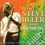 Shake your tree cd musicale di Steve miller band