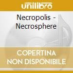Necrosphere cd musicale