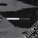 Shinjuku Thief - The Scribbler cd musicale