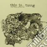 Tunng - This Is cd musicale di TUNNG