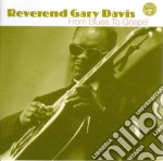 From blues to gospel cd musicale di Reverend gary davis