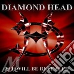 ALL WILL BE REVEALED                      cd musicale di DIAMOND HEAD