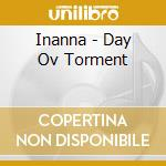 DAY OV TORMENT                            cd musicale di INANNA