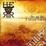 Fire & glass cd musicale di H.e.r.r.