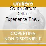 EXPERIENCE THE CONCRETENESS               cd musicale di SOUTH SATURN DELTA