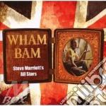 Steve Marriott'S All Stars - Wham Bam cd musicale di STEVE MARRIOTT'S ALL STARS