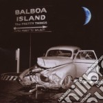 BALBOA ISLAND cd musicale di PRETTY THINGS