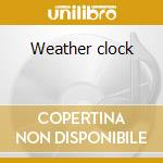 Weather clock cd musicale di July Skies