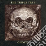 GHOSTS                                    cd musicale di The Triple tree