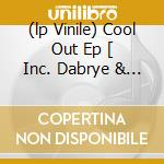 (LP VINILE) COOL OUT EP [ INC. DABRYE & FLYING LOTUS  lp vinile di KING MIDAS SOUND