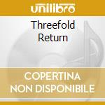 Threefold Return cd musicale di Bob Meyer