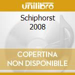 SCHIPHORST 2008                           cd musicale di FAUST