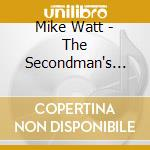Secondman's middle stand cd musicale di Mike watt + bonus dv