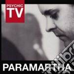 Paramartha cd musicale di Tv Psychic