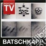 Batschkapp cd musicale di Tv Psychic