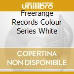Freerange Records Colour Series White cd musicale di Artisti Vari