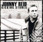 Kicking stones cd musicale di Johnny Reid
