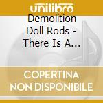 THERE IS A DIFFERENCE cd musicale di DEMOLITION DOLL RODS