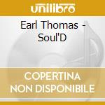 Soul'd cd musicale di Thomas Earl