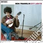 Ron Franklin - City Lights cd musicale di RON FRANKLIN