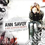IF DREAMS COME TRUE cd musicale di ANN SAVOY & HER SLEEPLESS KNIGHT