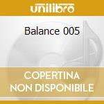 Balance 005 cd musicale