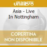 Live in mottingham cd musicale di Asia