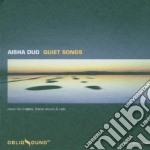 Quiet songs cd musicale di Duo Aisha