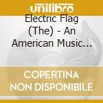 An american music band cd musicale di Electric flag the