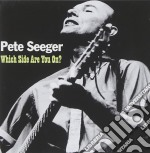 Which side are you on cd musicale di Pete Seeger