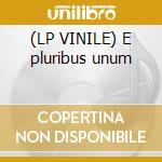 (LP VINILE) E pluribus unum lp vinile di Sandy Bull