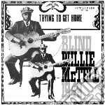 (LP VINILE) Trying to get home lp vinile di Blind willie Mctell
