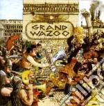 The grand wazoo cd musicale di Frank Zappa