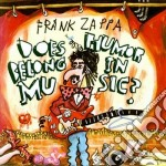 Frank Zappa - Does Humour Belong In Music? cd musicale di Frank Zappa