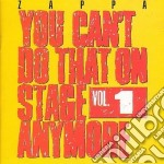 You can't do that 1 cd musicale di Frank Zappa
